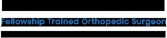 Dr. John Ross Burge, Fellowship Trained Orthopedic Surgeon, Hip & Knee Reconstruction Specialist, St. Ventura, CA